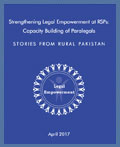Strengthening Legal Empowerment at RSPs: Capacity Building of Paralegals - STORIES FROM RURAL PAKISTAN